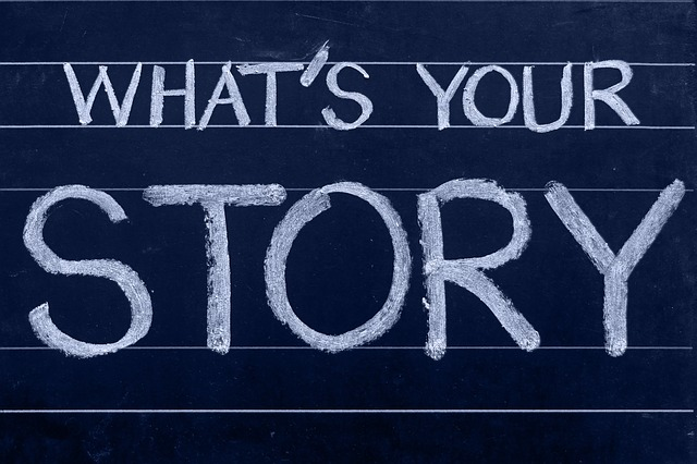 Storytelling - What is your story